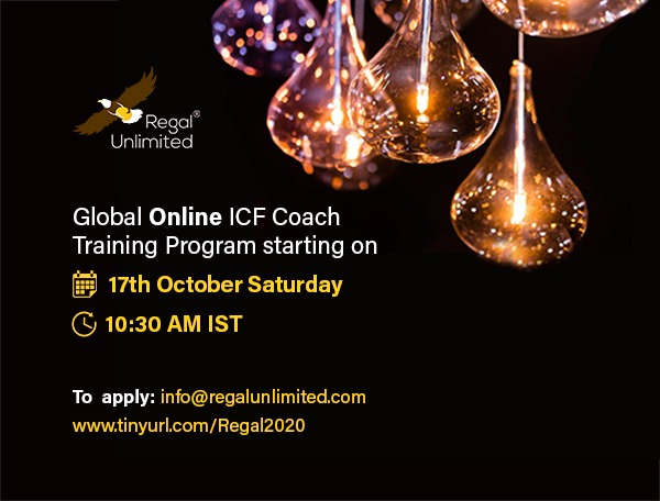 Why ICF Coach Training with Regal Unlimited? New online batch Oct 17