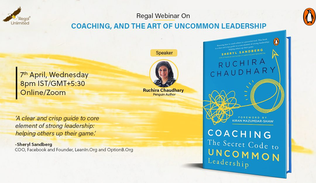 Coaching – The Secret Code to Uncommon Leadership – Webinar, Reflections